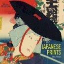 Tinios, Ellis - Japanese Prints: Ukiyo-E in EDO, 1700-1900 - 9780714124537 - V9780714124537