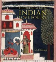 Dallapiccola, Anna L. - Indian Love Poetry - 9780714124667 - V9780714124667