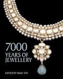 Hugh Tait, Carol Andrews - 7000 Years of Jewellery - 9780714150321 - V9780714150321