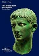 Opper, Thorsten - The Meroe Head of Augustus - 9780714150918 - V9780714150918