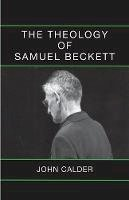 Calder, John - The Theology of Samuel Beckett - 9780714543833 - V9780714543833