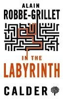 Alain Robbe-Grillet - In the Labyrinth - 9780714544571 - V9780714544571