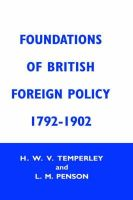 H.W.V. Temperley~Lillian M. Penson - Foundations of British Foreign Policy, 1792-1902 - 9780714615202 - KON0533422