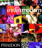 Ypma, Herbert J.M. - Indiamodern: Traditional Forms and Contemporary Design - 9780714836461 - V9780714836461