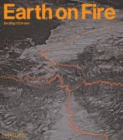 Angelika Jung-Huettl - Earth On Fire: How Volcanoes Shape Our Planet - 9780714857008 - V9780714857008