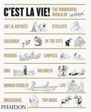 Sempe, Jean-Jacques, Bell, Anthea - C'est la Vie!: The Wonderful World of Jean-Jacques Sempé - 9780714865973 - V9780714865973