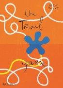 Tullet, Hervé - The Trail Game - 9780714868769 - V9780714868769