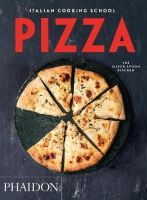 The Silver Spoon Kitchen - Italian Cooking School: Pizza - 9780714870014 - V9780714870014
