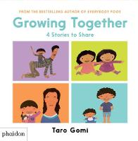 Gomi, Taro - Growing Together: (CANCELLED) - 9780714871264 - V9780714871264