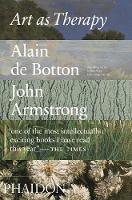 Botton, Alain, Armstrong, John - Art as Therapy - 9780714872780 - V9780714872780