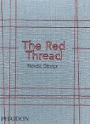Oak Publishing - The Red Thread: Nordic Design - 9780714873473 - V9780714873473