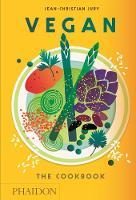 Jury, Jean-Christian - Vegan: The Cookbook - 9780714873916 - V9780714873916