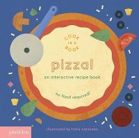 - Pizza!: An Interactive Recipe Book (Cook in a Book) - 9780714874104 - V9780714874104