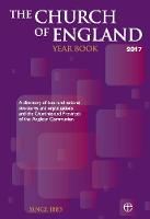 Archbishops Council - The Church of England Year Book 2017: A Directory of Local and National Structures and Organizations and the Churches and Provinces of the Anglican Communion - 9780715111017 - V9780715111017
