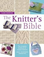 Claire Crompton - The Knitter's Bible - 9780715317990 - V9780715317990
