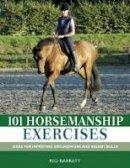 Barrett, Rio - 101 Horsemanship Exercises - 9780715326725 - V9780715326725