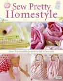 Finnanger, Tone - Sew Pretty Homestyle - 9780715327494 - V9780715327494