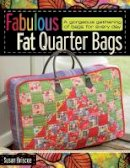 Briscoe, Susan - Fabulous Fat Quarter Bags - 9780715329788 - V9780715329788