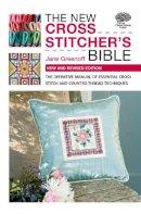 Greenoff, Jane - The New Cross Stitcher's Bible - 9780715337714 - V9780715337714