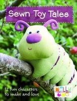 Melanie Hurlston - Sewn Toy Tales (Melly & Me) - 9780715338452 - V9780715338452