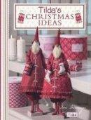 Tone Finnanger - Tilda's Christmas Ideas - 9780715338650 - V9780715338650