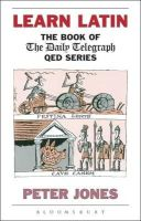 Peter Jones - Learn Latin: The Book of 'The Daily Telegraph' QED Series - 9780715627570 - V9780715627570