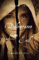 Frances Hill - Deliverance From Evil - 9780715640876 - KEX0212993
