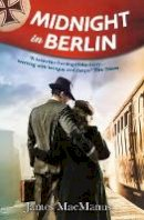James MacManus - Midnight in Berlin - 9780715651643 - V9780715651643