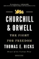 Thomas E. Ricks - Churchill & Orwell - 9780715652374 - V9780715652374