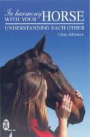 Albinson, Clare - In Harmony With Your Horse - 9780716021292 - KRF0021433