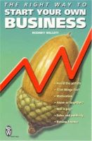 Willett, Rodney - Right Way to Start Your Own Business - 9780716021391 - V9780716021391