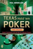Mendelson, Paul - Texas Hold'em Poker: Win Online - 9780716021865 - KHN0000150