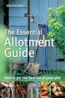 John Harrison - Essential Allotment Guide - 9780716022121 - V9780716022121