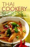 Kris Dhillon - Thai Cookery Secrets - 9780716022275 - V9780716022275