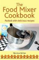 Norma Miller - Food Mixer Cookbook - 9780716022640 - V9780716022640