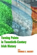[Thomas E. Hachey, ed] - Turning Points in Twentieth Century Irish History - 9780716531210 - KSG0015655