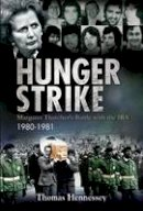 Thomas Hennessey - Hunger Strike - 9780716531760 - V9780716531760
