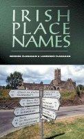 Deirdre Flanagan, Laurence Flanagan - IRISH PLACE NAMES - 9780717133963 - V9780717133963