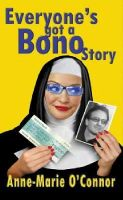 O'Connor, Anne-Marie - Everyone's Got a Bono Story - 9780717135998 - KNW0004472