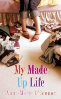 O'Connor, Anne-Marie - My Made-Up Life - 9780717136070 - KEX0237783