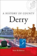 McMahon, Sean - A History of County Derry - 9780717137992 - KHS0040677
