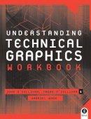 John F. O'Sullivan, Tadhg O'Sullivan, Gabriel Wade - Understanding Technical Graphics: Workbook - 9780717138289 - V9780717138289