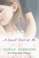 Harrison, Noelle - A Small Part of Me - 9780717138654 - KHS1035538