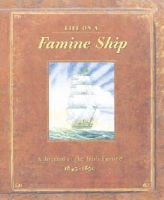 Duncan Crosbie - Life on a Famine Ship:  A Journal of the Irish Famine 1845-1850 - 9780717139606 - 9780717139606