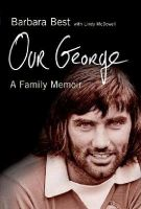 Best, Barbara - Our George: A Family Memoir - 9780717142514 - KKW0012948