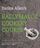 - Darina Allen's Ballymaloe Cookery Course - 9780717143511 - 9780717143511