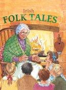 Felicity Trotman - Irish Folk Tales - 9780717146048 - V9780717146048