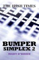 Mary O'Brien - Bumper Simplex: v. 2 (Crossword) - 9780717147540 - V9780717147540