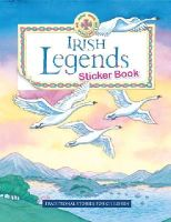 Yvonne Carroll (Editor) - Irish Legends Sticker Book:  Traditional Stories for Children - 9780717147748 - V9780717147748