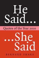 Bernard Share - He Said.... She Said:  Quotes of the Year, 2010 - 9780717147939 - KEX0246123